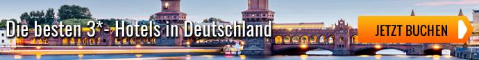 Die besten 3* Hotels in Deutschland